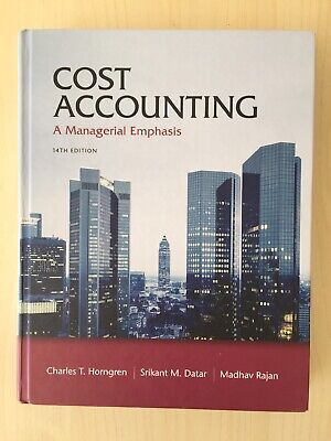 Cost Accounting A Managerial Emphasis 14th Edition Textbook Peason