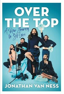 Over the Top A Raw Journey by Van Ness, Jonathan Hardcover September 24 2019 NEW