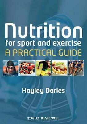 NEW Sports and Exercise Nutrition By Hayley Daries Paperback Free Shipping