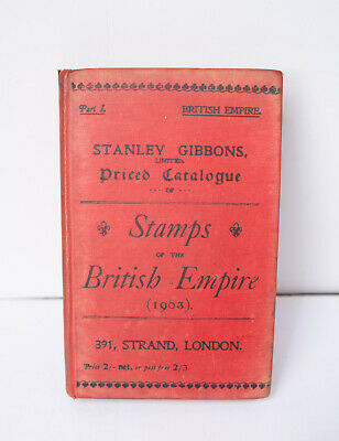 Stanley Gibbons Priced Catalogue of Stamps of the British Empire 1903