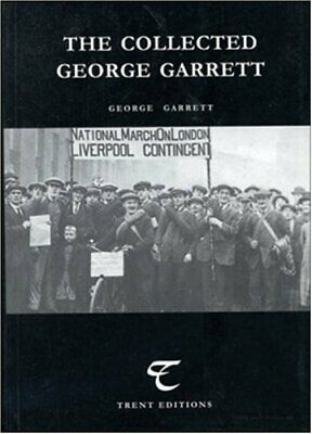 The Collected George Garrett (Radical Recoveries) by Murphy, Michael Paperback