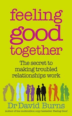NEW BOOK Feeling Good Together by Burns, David (2009)