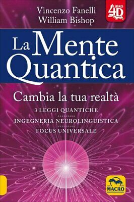 Libro La Mente Quantica - 4D Vincenzo Fanelli, William Bishop