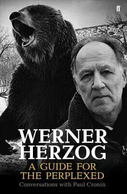 Werner Herzog - A Guide for the Perplexed Conversations with Pa... 9780571336067