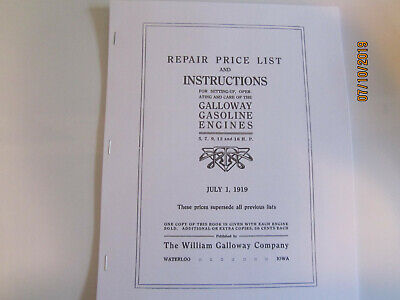 William Galloway Co 1919 5HP- 16HP Gas Engine Instruction and Parts Manual