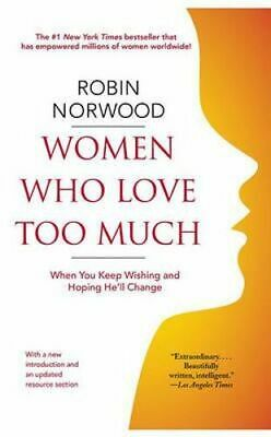 NEW Women Who Love Too Much By Robin Norwood Paperback Free Shipping