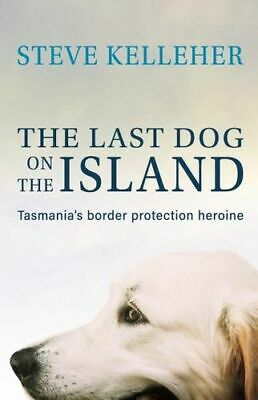 NEW The Last Dog on the Island By Steve Kelleher Paperback Free Shipping