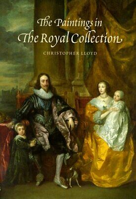 The Paintings in the Royal Collection: A Thematic Exploration of the Paintings i