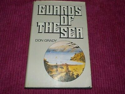 GUARDS OF THE SEA - NZ GENEALOGY - SIGNED by DON GRADY - NEW ZEALAND
