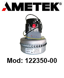 Vacuum motor 122350-00 LAMB AMETEK for scrubber dryer and vacuum cleaner