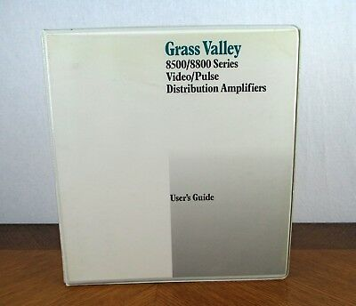 Grass Valley 8500 / 8800 Series Video/Pulse Distribution Amplifiers User's Guide