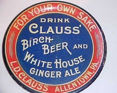 Clauss Birch Beer & White House Ginger Ale - Tip Tray - Allentown Pa. Ca 1915