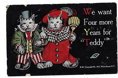 1907 Cats Nattily Dressed Artwork Theodore Roosevelt 3rd Term Campaign Postcard