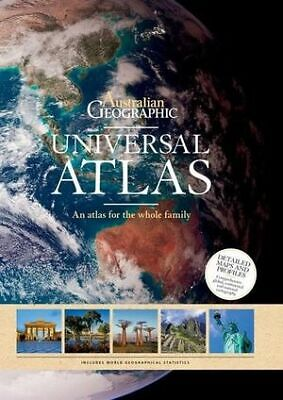 Universal Atlas An atlas for the whole family By Australian Geographic