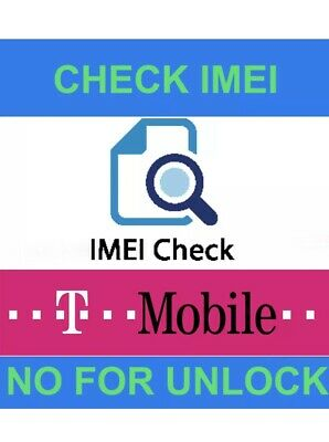 T-MOBILE  SAMSUNG Or Any iPhone Status Check Lost Or Stolen By Imei Or Serial