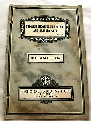 Trouble Shooting D.C. A.C. Battery Radio Sets 1932 booklet reference tube radios