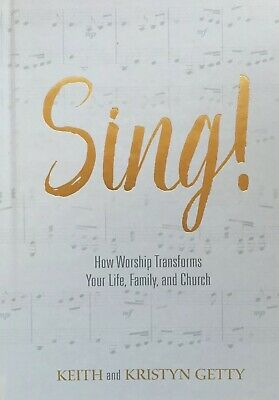 Sing! [Brand New Book- Hardcover] Keith Getty & Kristyn Getty