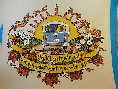 Vintage Grateful Dead Who Are The Dead & Why Are They Following Me? Sticker