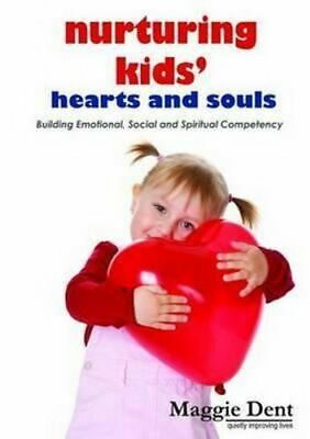 NEW Nurturing Kids Hearts and Souls By Maggie Dent Paperback Free Shipping