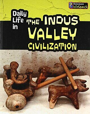 Daily Life in the Indus Valley Civilization  Daily Life in Ancient Ci