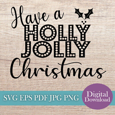 Holly Jolly Christmas Svg Cut File Digital Download Stencil Art Craft Project
