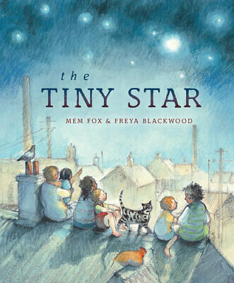 NEW The Tiny Star By Mem Fox Hardcover Free Shipping