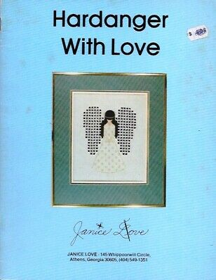 Hardanger with Love by Janice Love Pattern Book Vtg 1979 Embroidery Needlework