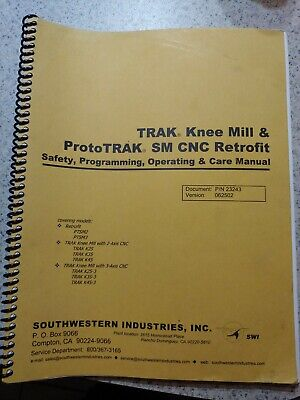 Southwestern TRAK PROTOTRAK  SM Knee Mill CNC RETROFIT, Manual