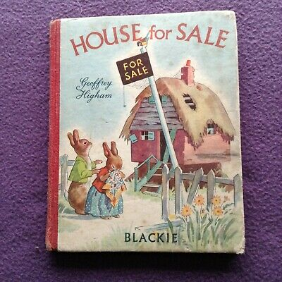 """""""House for Sale"""" by Geoffrey Higham Publisher Blackie Circa 1950's"""