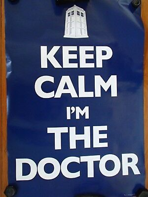 """Dr Who """"Keep Calm I Am The Doctor""""  Poster"""