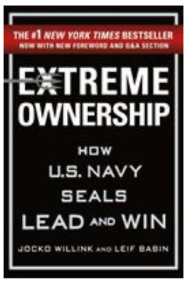 Extreme Ownership : How U.S. Navy SEALs Lead and Win - Hardcover New