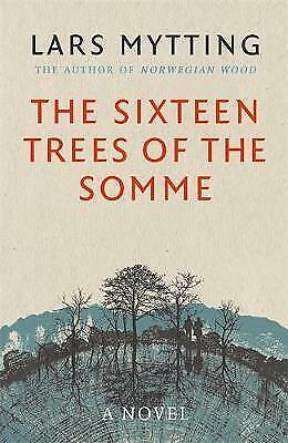 The Sixteen Trees of the Somme, , New condition, Book