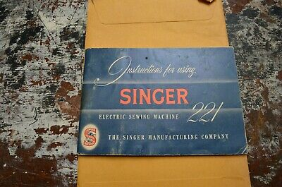 Original Singer 221 Featherweight Manual 1955 55pages