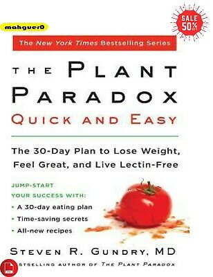 The Plant Paradox Quick and Easy by Dr. Steven R Gundry M.D 2019