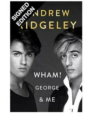 Wham! George & Me Book by Andrew Ridgeley Signed Edition PRE-ORDER Autographed