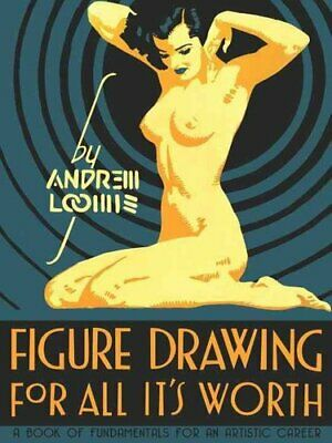 Figure Drawing for All it's Worth by Andrew Loomis 9780857680983 | Brand New