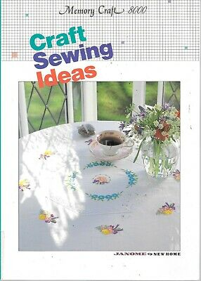 Janome memory craft 8000 craft ideas sewing book home decor napery clothing