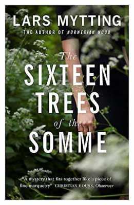 Lars Mystting-Sixteen Trees Of The Somme BOOK NEW
