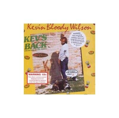 Kevin 'Bloody' Wilson - Kev's Back - Kevin 'Bloody' Wilson CD YFVG The Cheap The