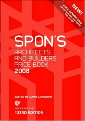 Spon's Architects' and Builders' Price Book 2008 By Davis Langdon