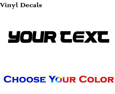 Custom Text Decal - Personalized Your Own Custom Text Vinyl Decal