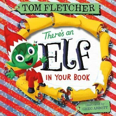 There's an Elf in Your Book by Tom Fletcher 9780241357279 | Brand New