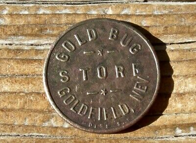 """ca 1908 GOLDFIELD NEVADA NV (MINING GHOST TOWN) """"GOLD BUG STORE"""" TOKEN, BEAUTY"""