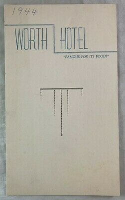 1944 Menu Famous Worth Hotel Fort Worth Texas