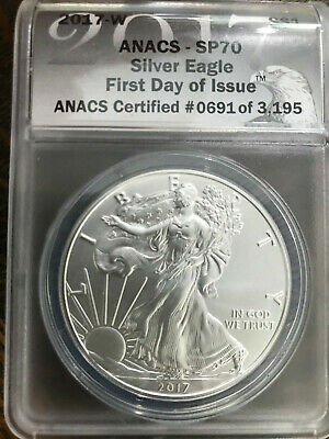 2017 W $1 American Silver Eagle ANACS SP 70 Burnished First Day of Issue