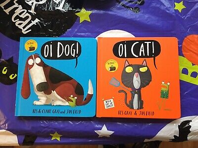 Oi Dog & Oi Cat Set Of 2x Kids Books Kes Claire Gray Jim Field