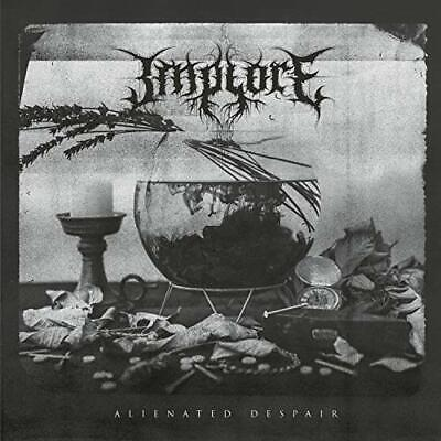 Implore-Alienated Despair Cd New