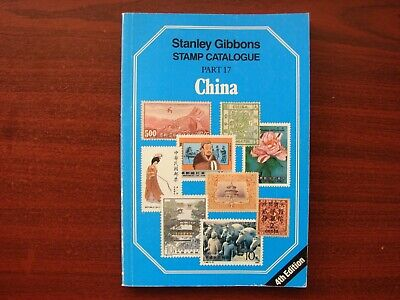 Stanley Gibbons vintage stamp catalogue No 17 China. 4th edition 1989