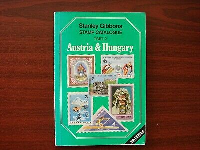 Stanley Gibbons vintage stamp catalogue No 2 Austia & Hungary 4th edition 1988