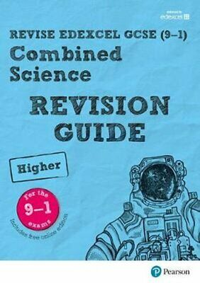 Revise Edexcel GCSE (9-1) Combined Science Higher Revision Guid... 9781292131634